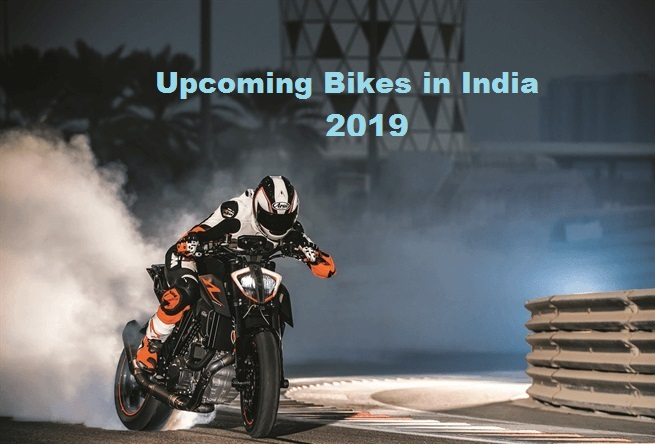 Upcoming Bikes in India 2019